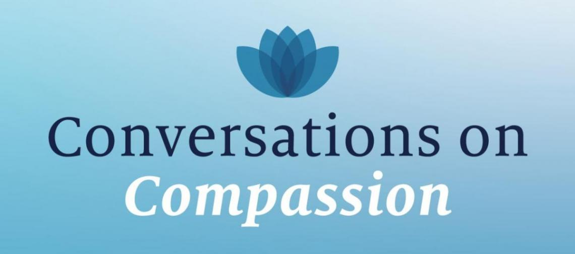 Conversations on Compassion
